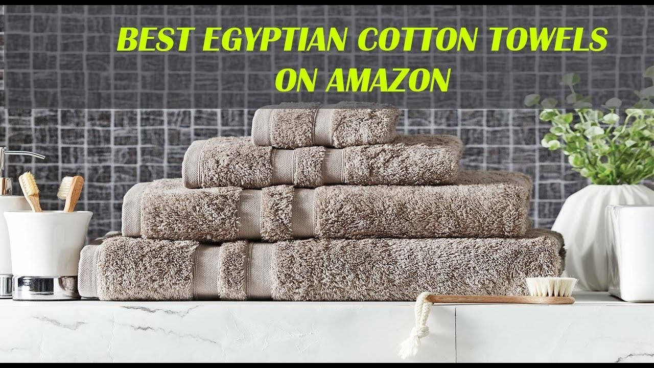 Egyptian Cotton Towel - Best Towels - YouTube